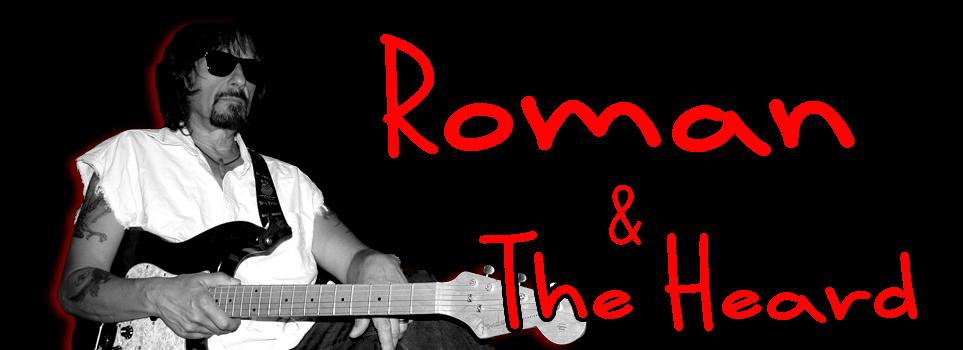 Roman and The Heard